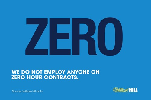 About zero hour contracts at William Hill...